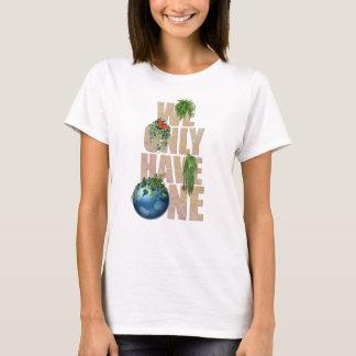 Camiseta Nós temos somente um