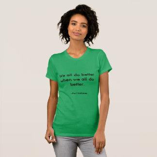 """Camiseta """"Nós todos melhoramos"""" o t-shirt das citações de"""
