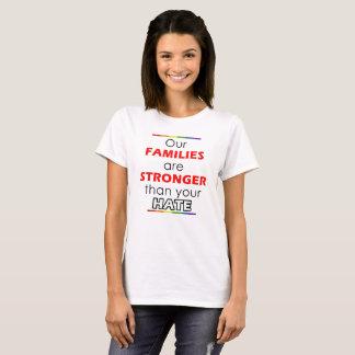 Camiseta Nossas famílias são mais fortes do que seu ódio