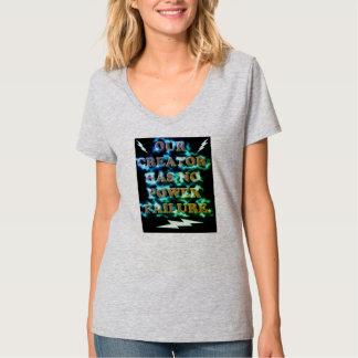 Camiseta Nosso criador não tem nenhuma falha de poder