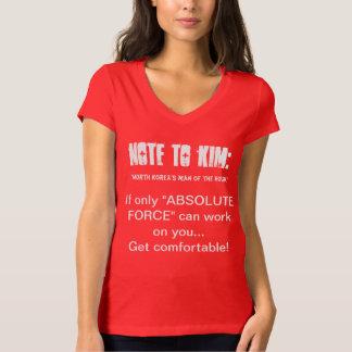 """Camiseta NOTA A KIM: Se somente """"a FORÇA ABSOLUTA"""" pode"""