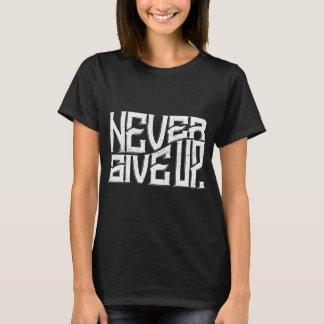 Camiseta Nunca dê acima a senhoras o texto do branco do T