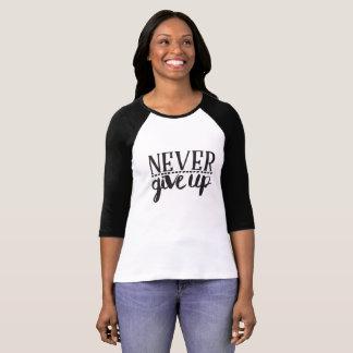 Camiseta Nunca dê acima o t-shirt