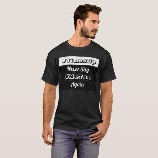 Camiseta Nunca diga o #MeToo outra vez