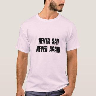 Camiseta Nunca digas: desta água não beberei outra vez