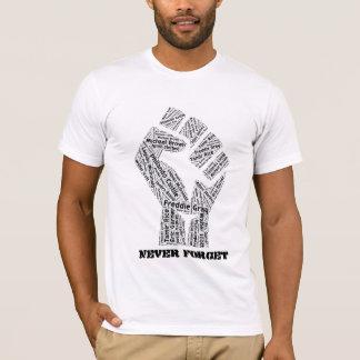 Camiseta Nunca esqueça o t-shirt
