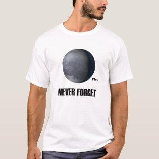 Camiseta Nunca esqueça o t-shirt de Pluto