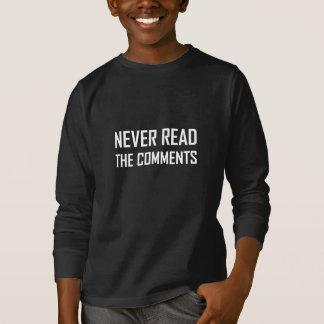 Camiseta Nunca leia os comentários