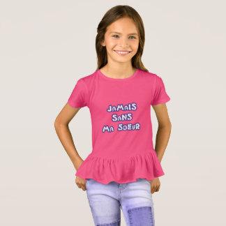 Camiseta Nunca sem a minha irmã