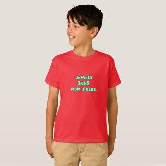 Camiseta Nunca sem o meu irmão