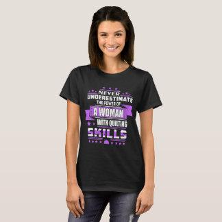 Camiseta Nunca subestime o poder de habilidades estofando
