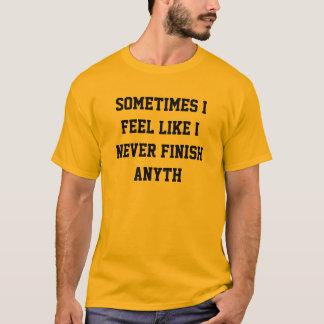 Camiseta Nunca termine o anyth