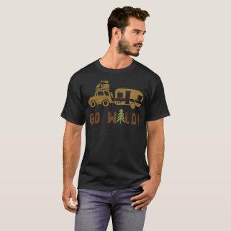 Camiseta O acampamento vai reboque de campista selvagem