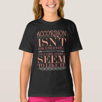 Camiseta O acordeão não é para todos somente pessoas legal