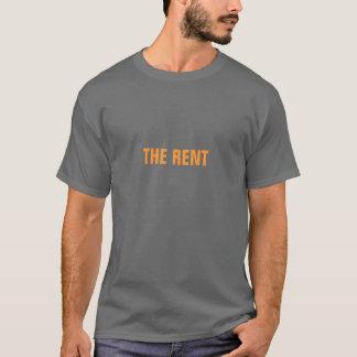Camiseta O aluguel é devido