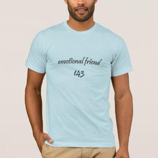 Camiseta O amigo emocional dos homens: Eu te amo!