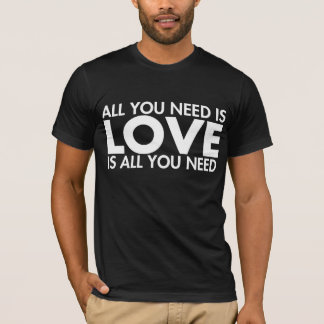 Camiseta O AMOR é tudo que você precisa o t-shirt