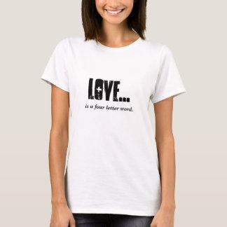 Camiseta O AMOR é uma palavra de quatro letras