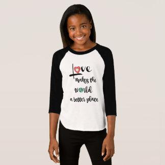 Camiseta O amor faz ao mundo um lugar melhor (o texto