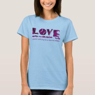 Camiseta O amor não significa nada a um jogador de ténis