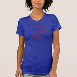 Camiseta O amor você mesmo Tee ferozmente