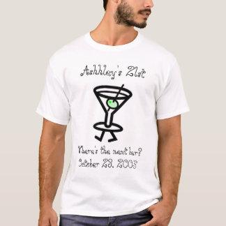 Camiseta o aniversário, Ashley 2ø, onde é o bar seguinte? …