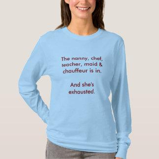 Camiseta O baby-sitter, o cozinheiro chefe, o professor, a