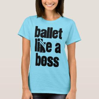 """Camiseta O """"balé gosta luz de um chefe"""" - o t-shirt das"""