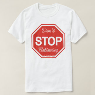 Camiseta o branco não para de acreditar o t-shirt