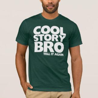 Camiseta O bro legal da história di-lo outra vez