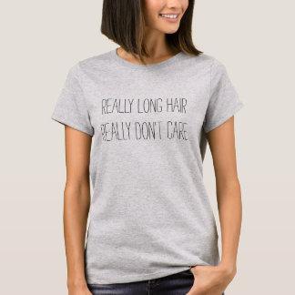Camiseta O cabelo realmente longo realmente não se importa