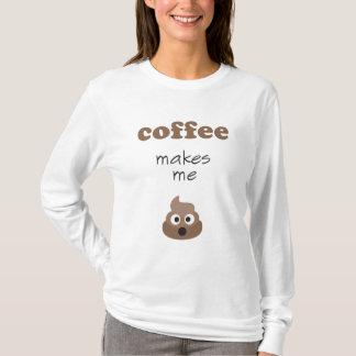 Camiseta O café engraçado faz-me a frase do emoji do