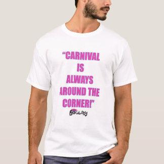 Camiseta O carnaval é sempre ao virar da esquina homens