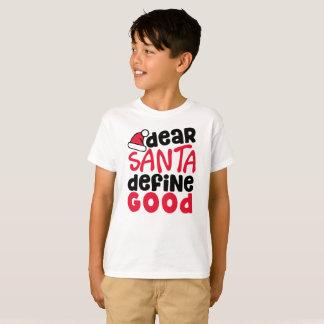 Camiseta O caro papai noel define o t-shirt do bom menino