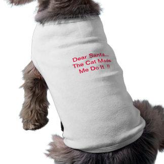 Camiseta O caro papai noel o gato fez-me fazê-lo camisa do