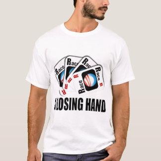 Camiseta O cartão de raça - uma mão perdedora