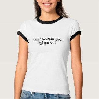 Camiseta O carvão mantem as luzes sobre!