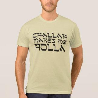 Camiseta O Chalá faz-me o Holla
