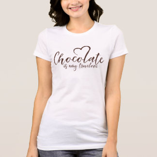 Camiseta O chocolate é meu Truelove