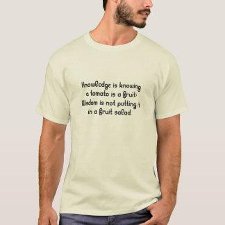 Camiseta O conhecimento está sabendo que um tomate é uma