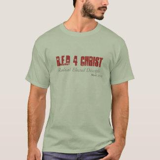 Camiseta O cristo do R.E.D 4, radical elegeu o discípulo