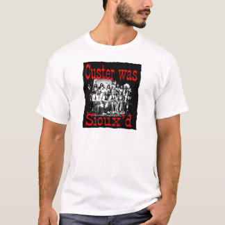 Camiseta o custer era siouxs
