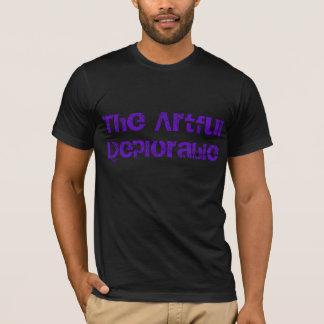 Camiseta O deplorável astuto.  Edição do delírio
