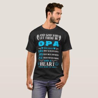 Camiseta O deus disse que Let lá fosse coração de Opa do