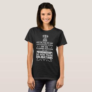 Camiseta O deus fez a Dalmatians companheiros leais t-shirt