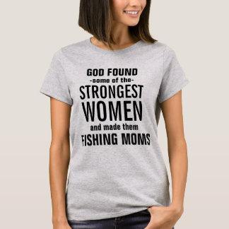 Camiseta O deus fez algum das mães as mais fortes da pesca