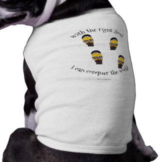 Camiseta O direito calça o poder engraçado do cão