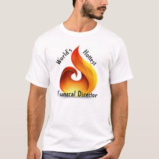 Camiseta O diretor fúnebre o mais quente do mundo