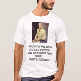 Camiseta O Eisenhower-DD, a história de homens livres é