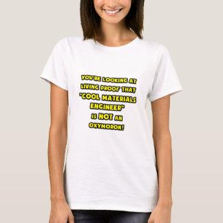 Camiseta O engenheiro legal dos materiais não é um oxímoro